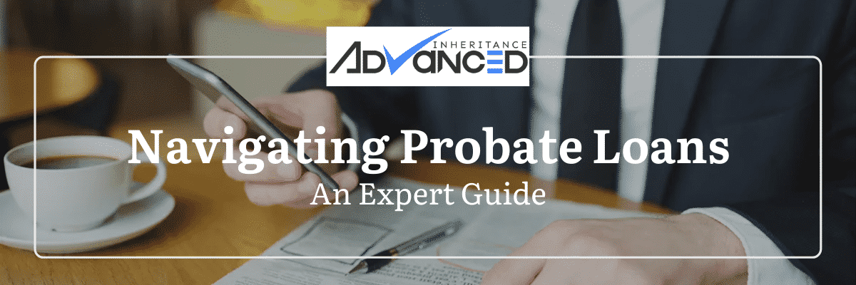 Navigating Probate Loans-min