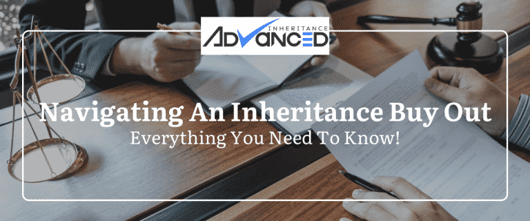 Navigating An Inheritance Buy Out
