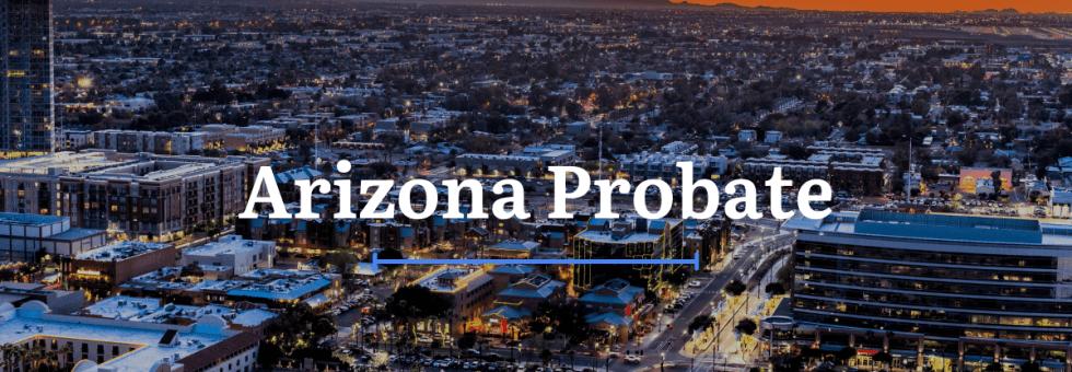 Arizona Probate