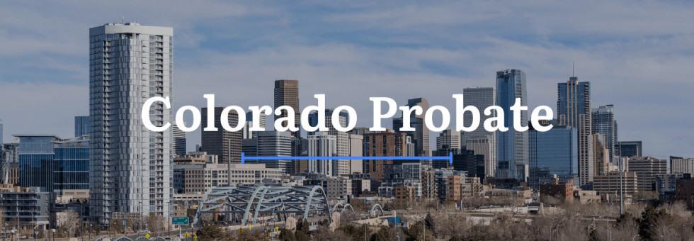 Colorado Probate
