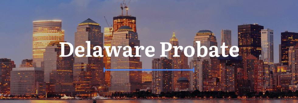 Delaware Probate