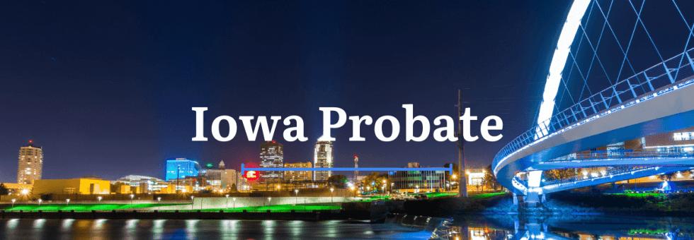Iowa Probate Laws