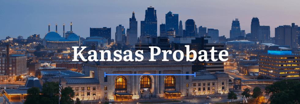 Kansas Probate Laws