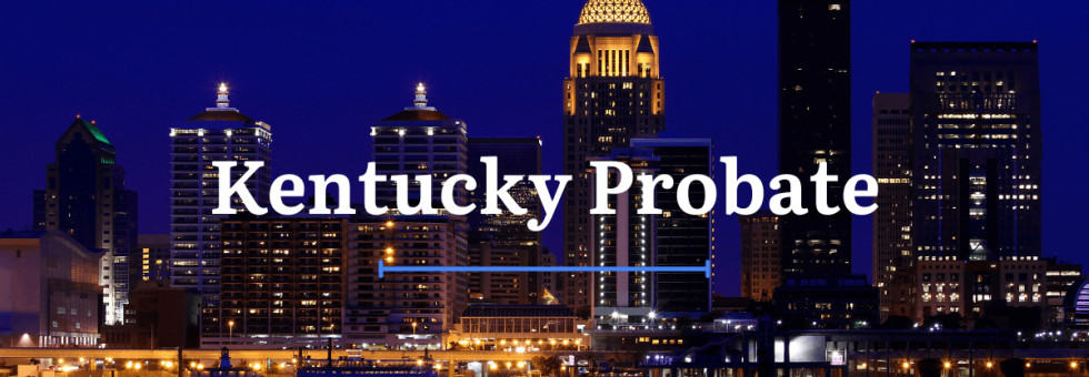 Kentucky Probate Laws