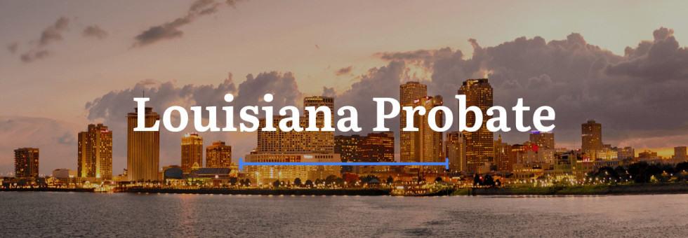 Louisiana Probate Laws