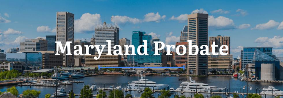 Maryland Probate Laws