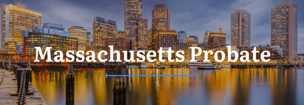 Massachusetts Probate Laws