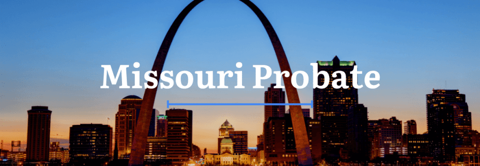 Missouri Probate Laws