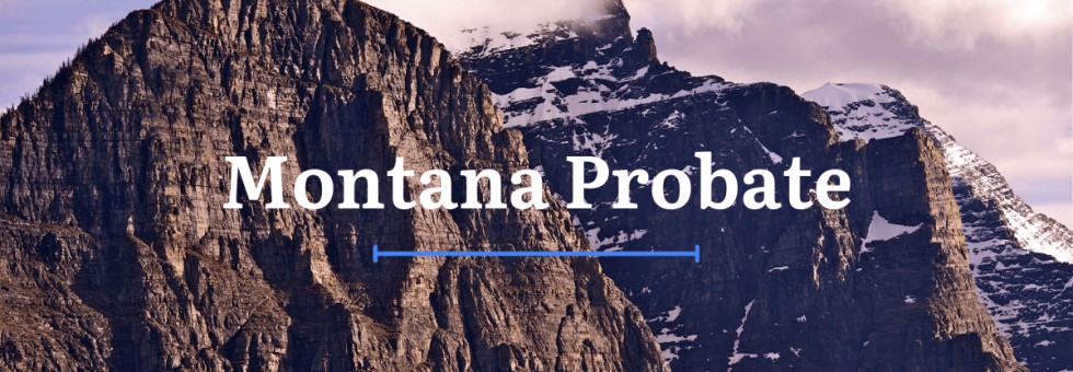 Montana Probate Laws