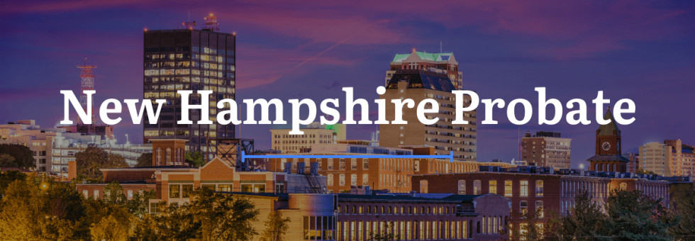 New Hampshire Probate Laws