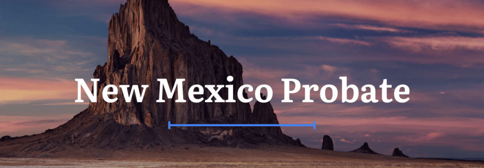 New Mexico Probate Laws