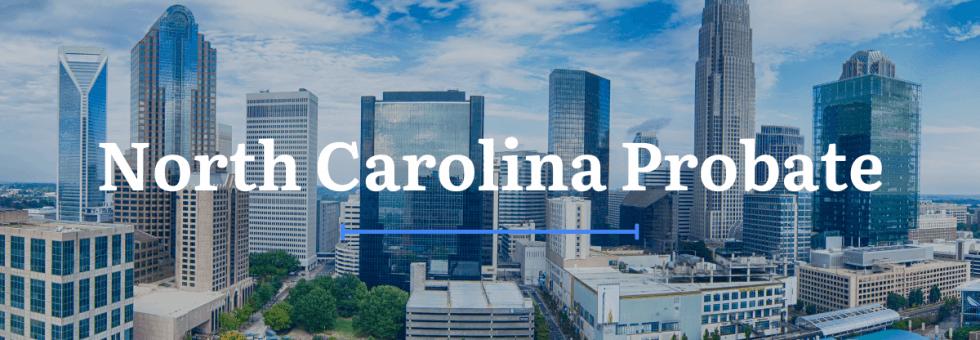 North Carolina Probate Laws