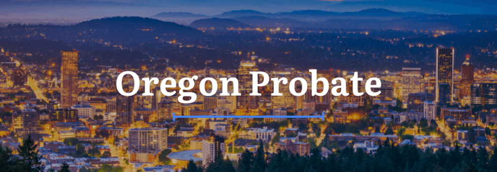 Oregon Probate Laws