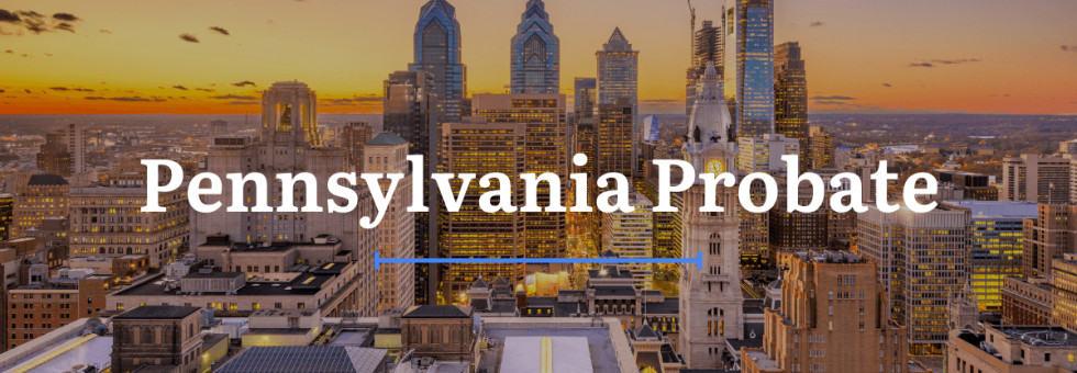 Pennsylvania Probate Laws