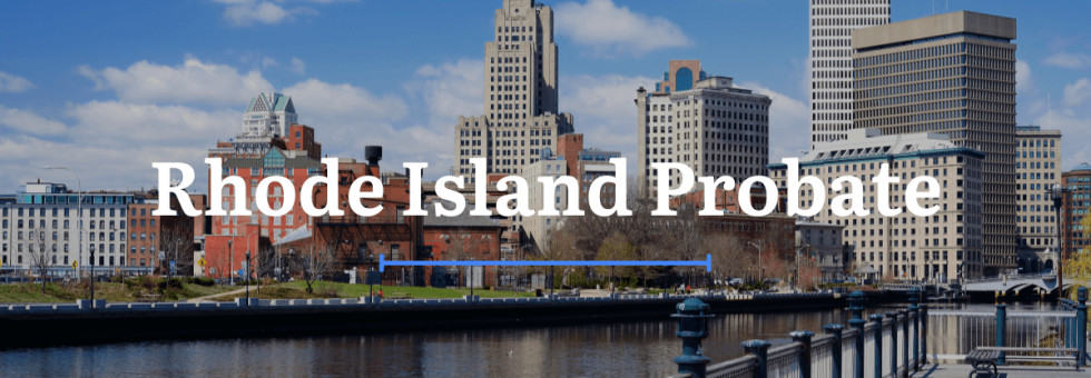 Rhode Island Probate Laws