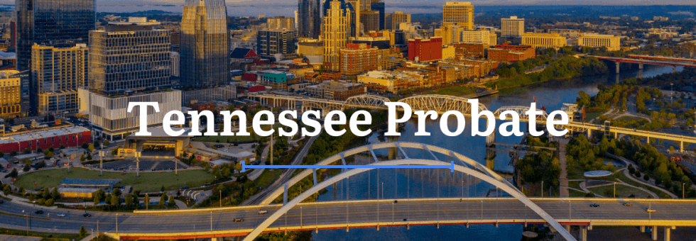 Tennessee Probate Laws