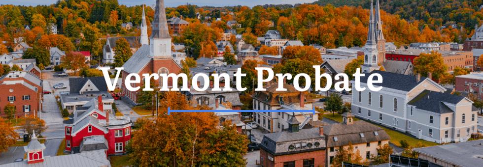 Vermont Probate Laws