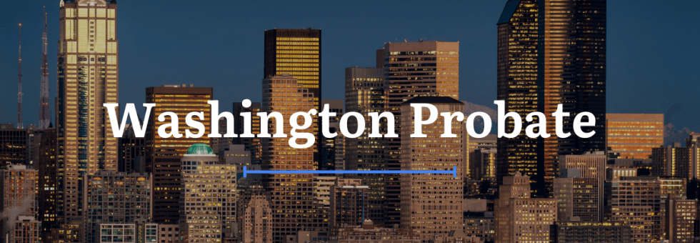 Washington Probate Laws