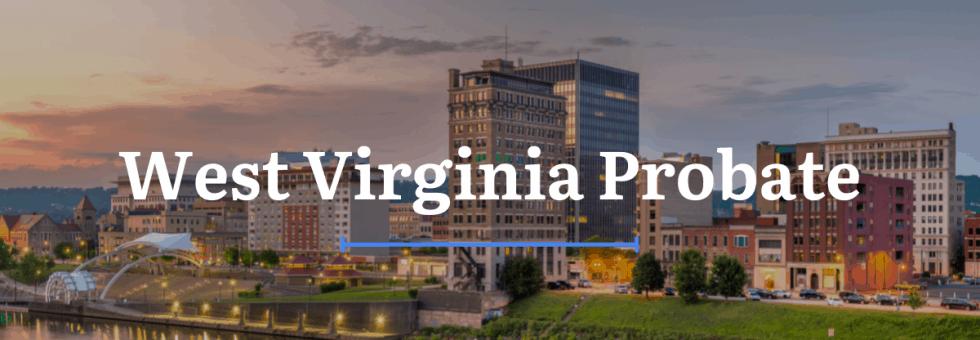 West Virginia Probate Laws