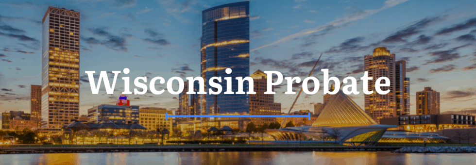 Wisconsin Probate Laws