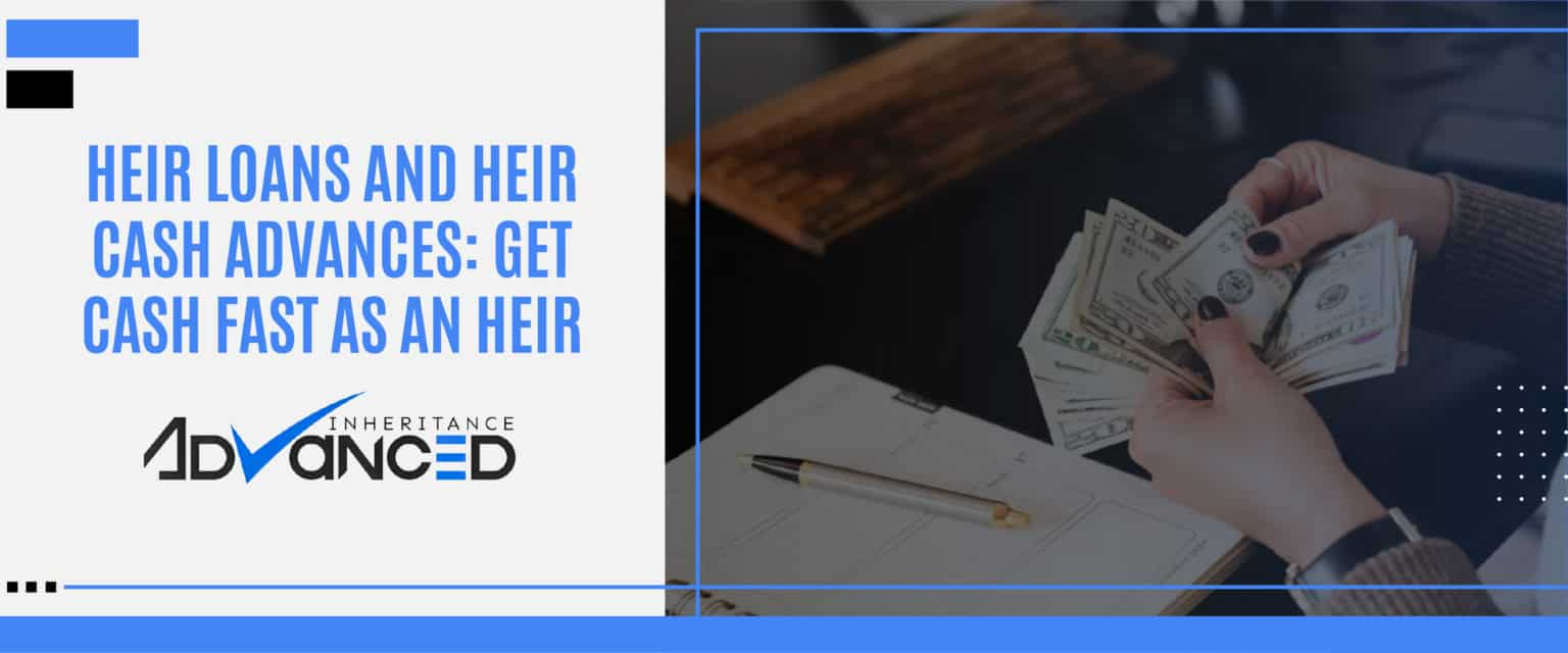 Heir-Loans