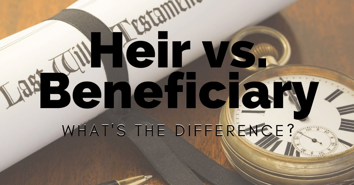 hEIR VS bENEFICIARY